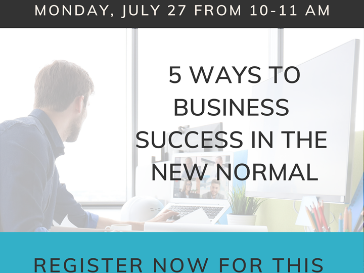 5 Ways to Business Success in the New Normal